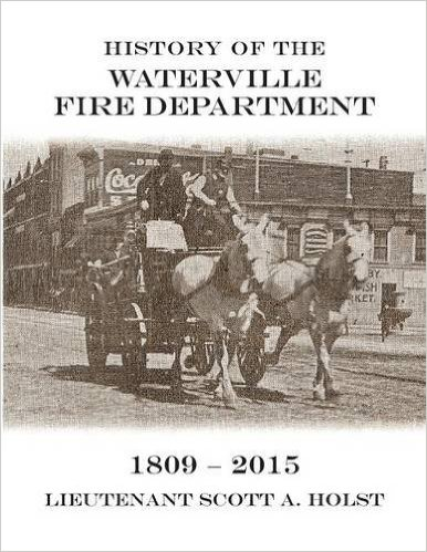 History of the Waterville Fire Dept